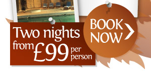 Two nights £99pp BOOK NOW