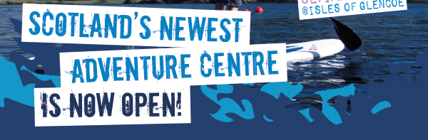 Scotland's Newest Adventure Centre is now open