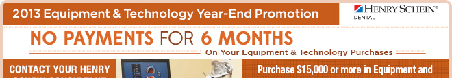 2013 Equipment & Technology Year-End Promotion -- No Payments For 6 Months